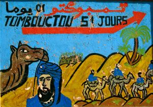 52 Days to Tombouctou Sign, Zagora
