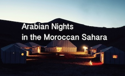 Arabian Nights, Luxury Desert Camp