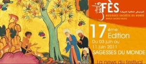 Fes Festival World Sacred Music 17th Edition June 2011 Program, Your Morocco Travel Guide