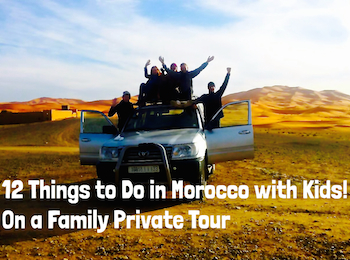 Things to do in Morocco with Kids